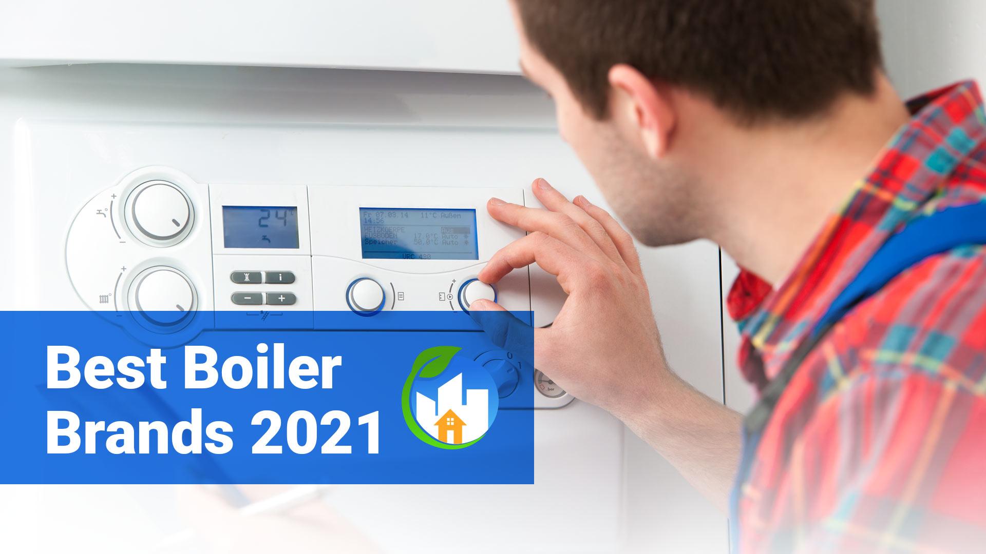 best boiler brand 2021